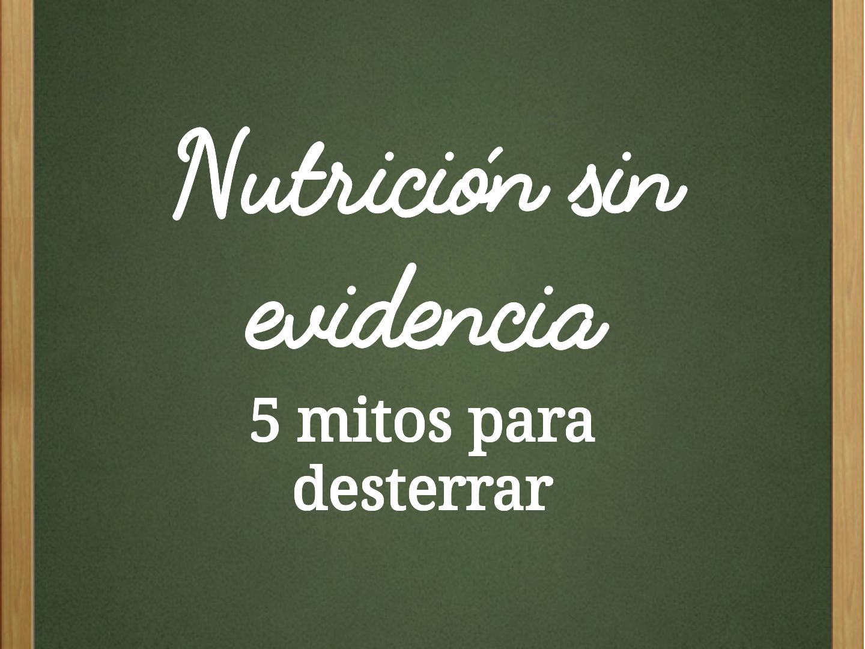 Nutricion sin evidencia